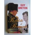Guy Breton - Bellilotte et Bonaparte