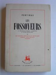 Les fossoyeurs. la bataille de France. L'Armistice. La contre-révolution. Tome 1 seul