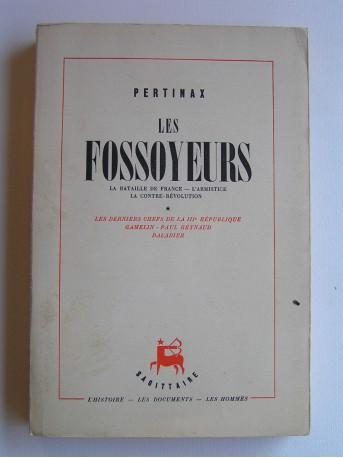 Pertinax - Les fossoyeurs. la bataille de France. L'Armistice. La contre-révolution. Tome 1 seul