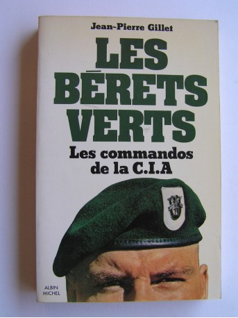 Jean-Pierre Gillet - Les commandos de la C.I.A.