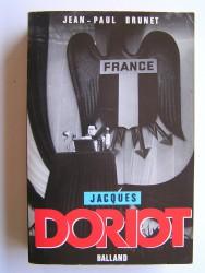 Jacques Doriot. Du communisme au fascisme