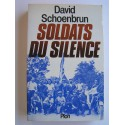 David Schoenbrun - Soldats du silence
