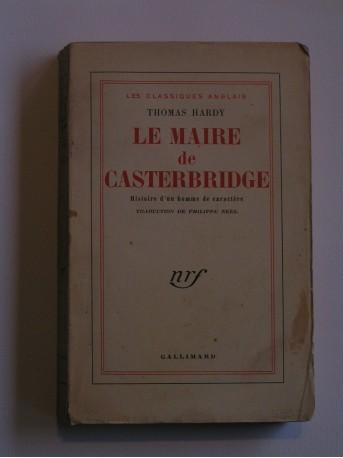 Thomas Hardy - le maire de Canterbridge. Histoire d'un homme de caractère