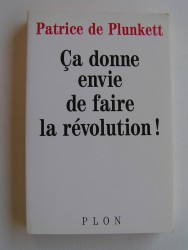 Ca donne envie de faire la Révolution!