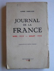 Journal de la France. Mars 1939 - juillet 1940