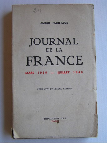 Alfred Fabre-Luce - Journal de la France. Mars 1939 - juillet 1940