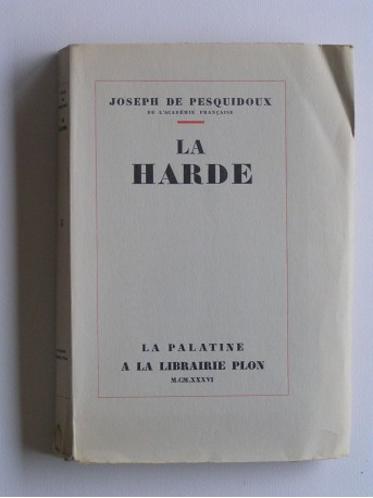 Joseph de Pesquidoux - La Harde