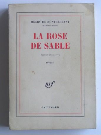 Henry de Montherlant - La rose de sable