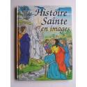 Anonyme - Histoire Sainte en images