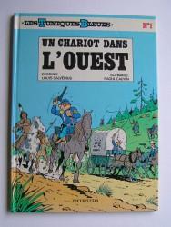 Louis Salvérius et Raoul Cauvin - Les Tuniques Bleues. N°1. Un chariot dans l'Ouest