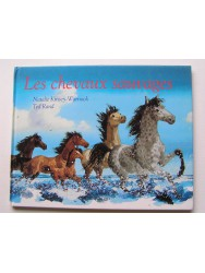 Natalie Kinsey-Warnock - Les chevaux sauvages