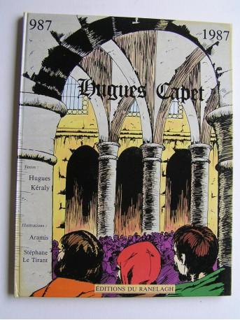Hugues Keraly - Hugues Capet. 987 - 1987