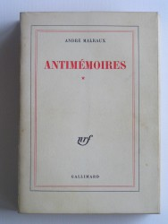 André Malraux - Antimémoires. Tome 1