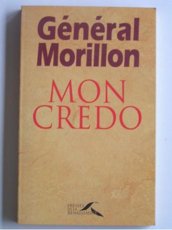 Général Morillon - Mon credo