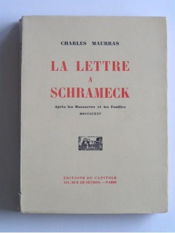 Charles Maurras - La lettre à Schrameck. Après les massacres et les fouilles
