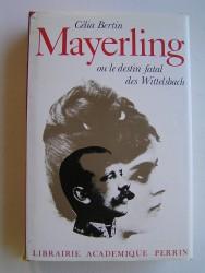 Mayerling ou le destin fatal des Wittelsbach