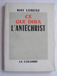 May Lorenz - Ce que dira l'antéchrist