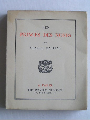 Charles Maurras - Les princes des nuées