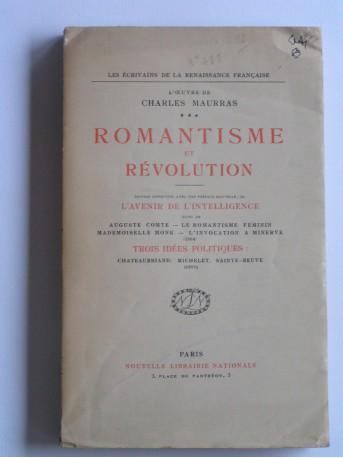 Charles Maurras - Romantisme et révolution