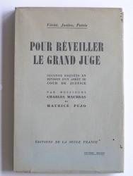 Charles Maurras - Pour reveiller le grand juge