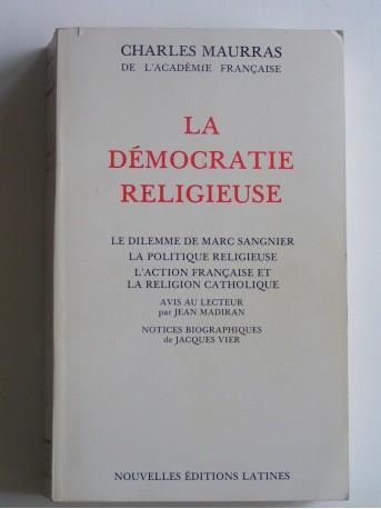 Charles Maurras - La démocratie religieuse