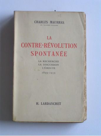 Charles Maurras - La contre-révolution spontanée