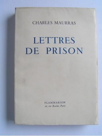 Charles Maurras - Lettres de prison