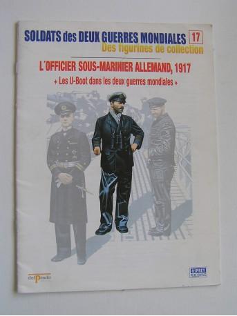 Collectif - Les U-Boot dans les deux guerres mondiales.