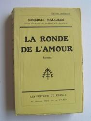 Somerset Maugham - La ronde de l'amour