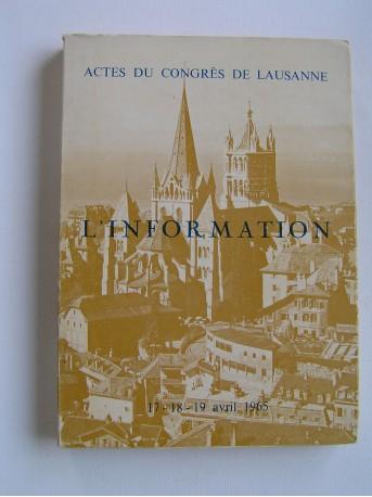 Collectif - Actes du congrès de Lausanne. L'information