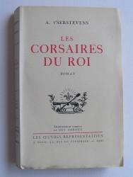 A. T'serstevens - Les corsaires du roi