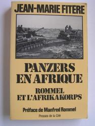 Panzers en Afrique. Rommel et l'Afrikakorps