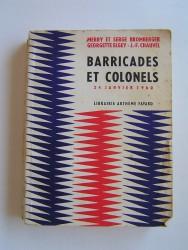 Barricades et colonels. 24 janvier 1960