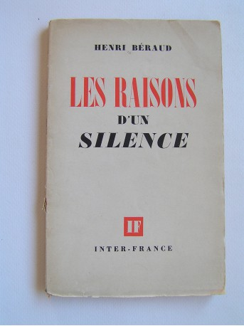 Henri Béraud - Les raisons d'un silence