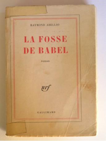 Raymond Abellio - LA FOSSE DE BABEL.