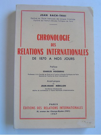 Jean Bach-Thai - Chronologie des relations internationales de 1870 à nos jours