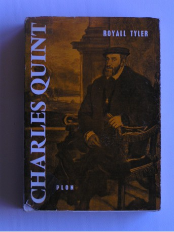 Royall Tyler - Charles Quint