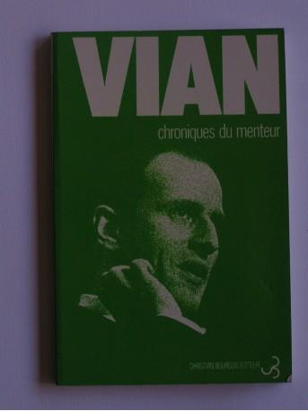 Boris Vian - Chronique du menteur