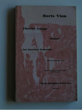 Boris Vian - L'herbe rouge