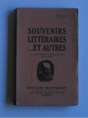 Willy - Souvenirs littéraires... et autres
