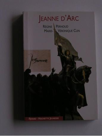 Régine Pernoud - Jeanne d'Arc