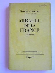 Ambassadeur de France Georges Bonnet - Miracle de la France