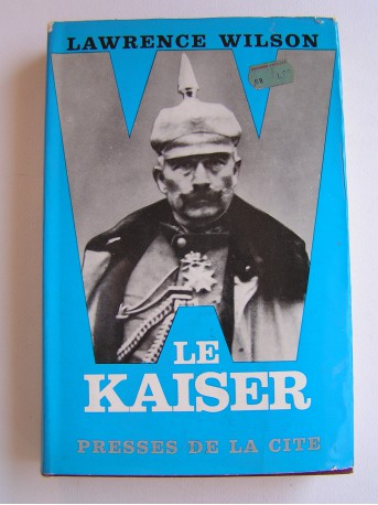 Lawrence Wilson - Le Kaiser