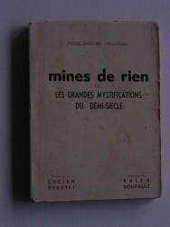 Mines de rien ou les grandes mystifications du demi-siècle