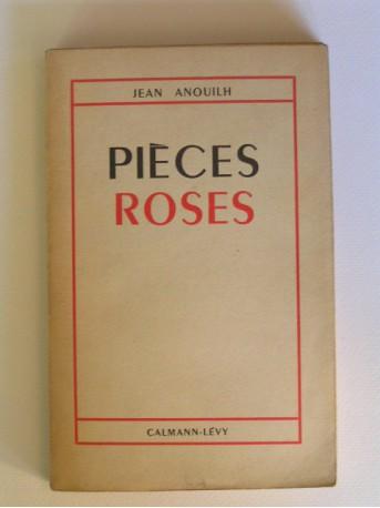 Jean Anouilh - Pièces roses