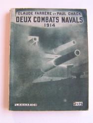 Deux combats navals. 1914