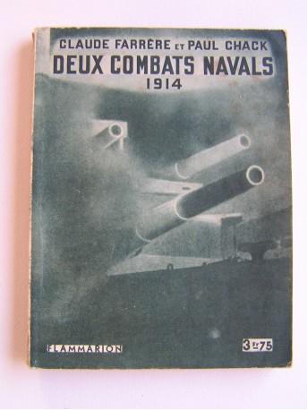 Claude Farrère et Paul Chack - Deux combats navals. 1914