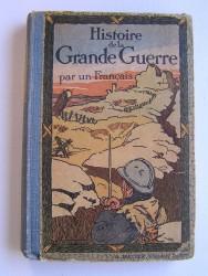 Histoire de la Grande Guerre par un Français