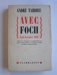 Avec Foch. Août -Novembre 1914