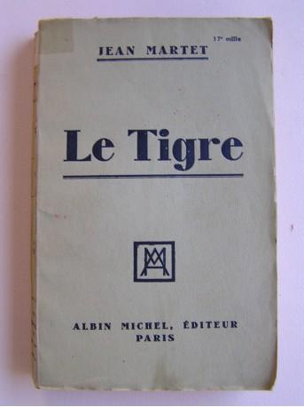 Jean Martet - Le tigre